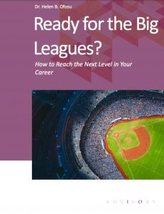 Ready for the Big Leagues - How to Reach the Next Level in your Career (eBook Cover)
